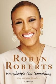 Book Signings, April 23, 2014, 04/23/2014, Good Morning America anchor Robin Roberts signs copies of her book Everybody's Got Something
