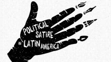 Conferences, October 15, 2016, 10/15/2016, Bitter Laughter: A Conference on Political Satire and Press Freedom in Latin America