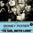 Films, January 09, 2017, 01/09/2017, James Clavell's To Sir, with Love (1967): Inspirational Teacher