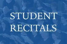 Concerts, May 08, 2017, 05/08/2017, Student Recitals