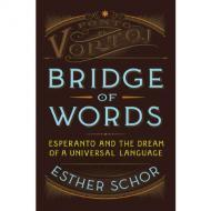 Slide Lectures, March 15, 2017, 03/15/2017, Esther Schor discusses her book Bridge of Words: Esperanto and the Dream of a Universal Language