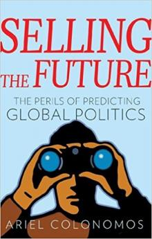 Book Readings, March 28, 2017, 03/28/2017, Ariel Colonomos discusses his book Selling the Future