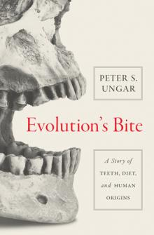 Book Readings, April 26, 2017, 04/26/2017, Peter Ungar talks about his new book Evolution's Bite