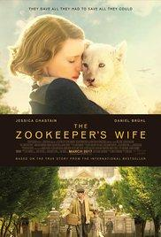 Films, March 16, 2019, 03/16/2019, The Zookeeper's Wife (2017): Saving Lives From The Nazis Based On A True Story