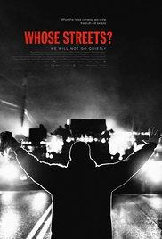 Films, March 09, 2018, 03/09/2018, Sabaah Folayan & Damon Davis's Whose Streets? (2017): Ferguson Documentary