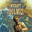 Book Discussions, August 01, 2017, 08/01/2017, Mycroft Holmes and The Apocalypse Handbook: Globe-Spanning Adventure
