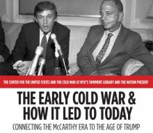 Conferences, September 16, 2017, 09/16/2017, The Early Cold War and How It Led to Today: Connecting the McCarthy Era to the Age of Trump