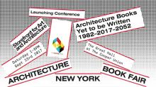 Conferences, September 23, 2017, 09/23/2017, Architecture Books Yet to be Written 1982-2017-2052