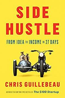 Author Readings, September 29, 2017, 09/29/2017, Chris Guillebeau discusses his book Side Hustle: From Idea to Income in 27 Days