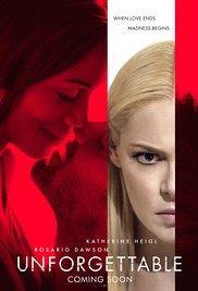 Films, September 21, 2017, 09/21/2017, Denise Di Novi's Unforgettable (2017): Ex's Wrath
