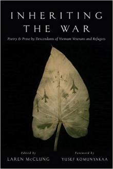 Author Readings, December 04, 2017, 12/04/2017, Laren McClung discusses his book Inheriting the War: Poetry and Prose by Descendants of Vietnam Veterans and Refugees